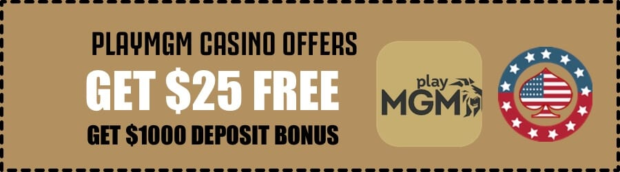 Play MGM Casino USA Welcome Bonus